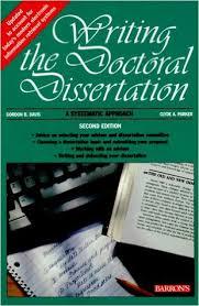 Writing the Doctoral Dissertation  Gordon B  Davis                    Writing the Doctoral Dissertation  Gordon B  Davis                 Amazon com  Books