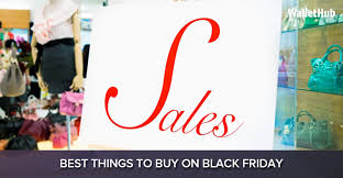 are best buy black friday deals available online 2016 u0027s best things to buy on black friday wallethub