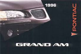 1996 pontiac grand am owners manual just give me the damn manual