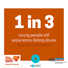 TeenDVMonth       Preventing Teen Dating Violence and Supporting         An orange box with the words  quot   in   young people will experience dating abuse