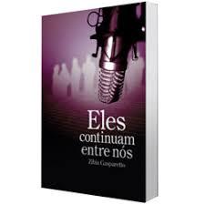 Download Livro   Eles Continuam Entre Nós   Zibia Gasparetto Baixar Grátis