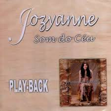 Jozyanne - Som do Ceu (Playback) 2003