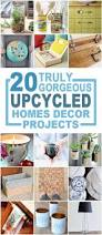 Home Decor Diy Projects Best 25 Recycled Homes Ideas On Pinterest Recycling Ideas Diy