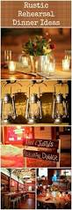 Cowboy Style Home Decor Best 25 Rustic Rehearsal Dinners Ideas Only On Pinterest Burlap
