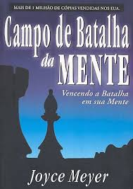 CAMPO DE BATALHA NA MENTE – JOYCE MEYER