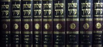 the Shulchan Arukh, code of Jewish Law