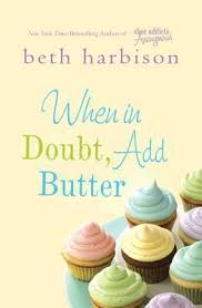 images about Book Hoarder on Pinterest Fans of Bridget Jones will fall for Gemma Craig  too     she     s the lovable heroine in When in Doubt  Add Butter  a feel good novel by Beth Harbison