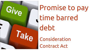 promise to pay time barred debt consideration indian contract