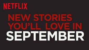 now on netflix september 2017 back to corrientelatina