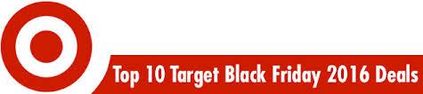 black friday 2017 ps4 price target top 10 target black friday 2016 deals top 10 target black friday