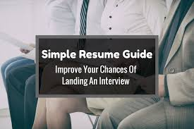 Resume Advice   CAREEREALISM Work It Daily This Simple Resume Guide Will Improve Your Chances Of Landing An Interview