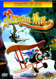 Dragon Hill: La Colina Del Dragon