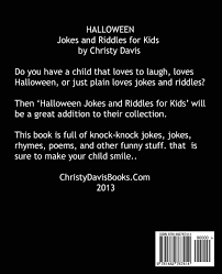 halloween jokes and riddles for kids christy davis 9781482767414