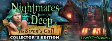NIGHTMARES FROM THE DEEP: THE SIREN'S CALL - Collector's Edition