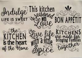 Free Kitchen Embroidery Designs by Kitchen Lovely Quotes Machine Embroidery Designs 4x4 And