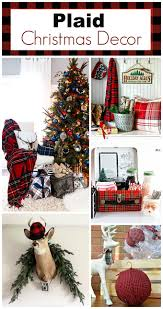 Christmas Decor In The Home Plaid Christmas Decor Ideas For The Holidays House Of Hawthornes