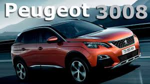 peugot 3008 peugeot 3008 2017 10 cosas que debes saber autocosmos youtube