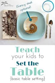 teach your kids how to set the table