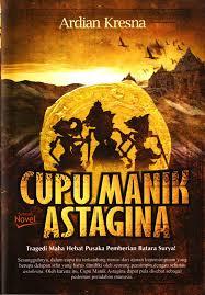 "Ardian Kresna ; "" Cupu Manik Astagina "" ; Yogyakarta ; penerbit Diva Press ; 2012 ; ISBN ; halaman ; bahasa Indonesia. - cvr-cupu-manik-ardian-k-cmprs"