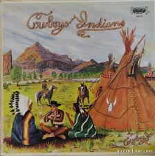 """Cowboy and Indians"" By Cowboy"