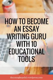 writing a composition paper best 25 how to write essay ideas on pinterest writing an essay how to become an essay writing guru with 10 educational tools