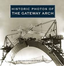 Photos of the Gateway Arch