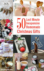 Home Made Christmas Gifts by 50 Last Minute Inexpensive Homemade Christmas Gifts