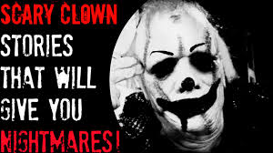3 scary clown horror stories that will give you nightmares