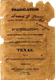 Austin     s Colony     this is Stephen F  Austin     s account of the establishment of the first Anglo American settlement of Texas and an English translation of the laws and