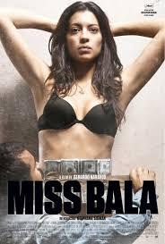Miss Bala (2011) [Latino]