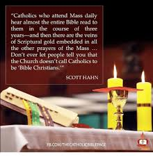 Funny Catholic Memes of      on SIZZLE   Funny SIZZLE Memes  Catholic  and        quot Catholics who attend Mass daily hear almost the
