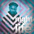Listen To DJ Pauly D's New Song, 'Night Of My Life' Featuring Dash ...
