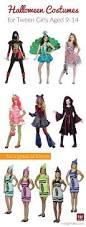 Tween Halloween Party Ideas by Best 20 Halloween Costumes For Tweens Ideas On Pinterest Tween