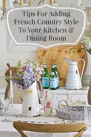 Country Style Dining Room Best 25 French Country Style Ideas On Pinterest French Kitchen