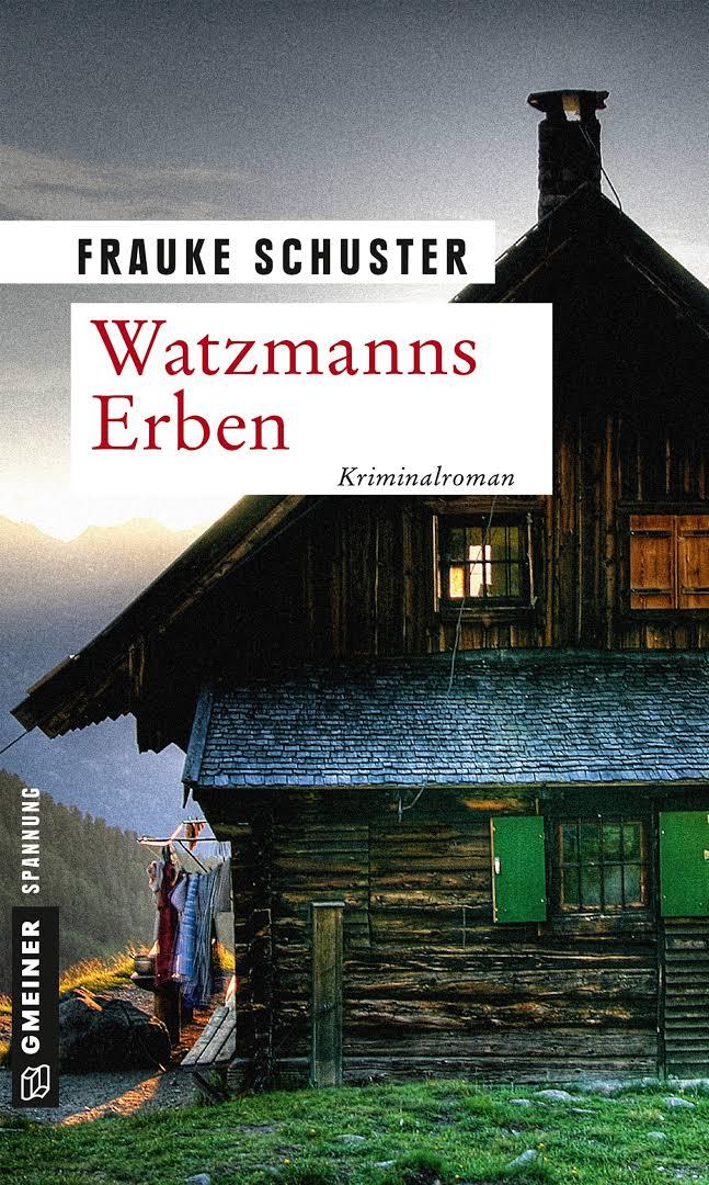 Bildergebnis für Watzmanns Erben: Kriminalroman