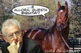 Monti, il cavallo e l'equità