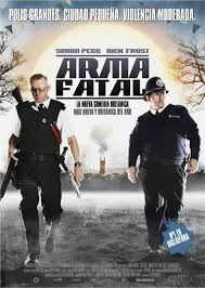Arma fatal (Hot Fuzz) ()
