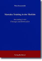 Doktorarbeit  Mentales Training in der Medizin Verlag Dr  Kovac