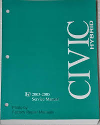 2003 2005 honda civic hybrid factory service manual original shop