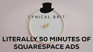 Squarespace by Literally 50 Minutes Of Co Optional Squarespace Ads Youtube