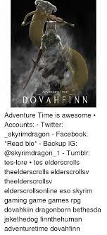 Facebook  Finn  and Skyrim  Adventure Time DO VA H FINN Adventure Time is Sizzle
