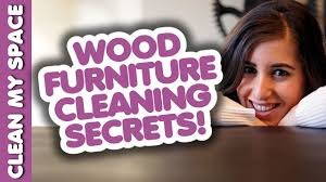 wood furniture cleaning secrets how to clean wooden furniture