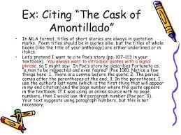 Ex  Citing    The Cask of Amontillado