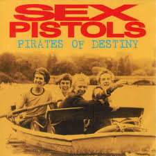 Sex Pistols - Pirates of Destiny - Front Cover