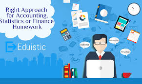 Right Approach for Accounting  Statistics or Finance Homework Eduistic