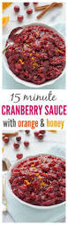 cranberry orange sauce recipes thanksgiving homemade cranberry sauce with orange and honey