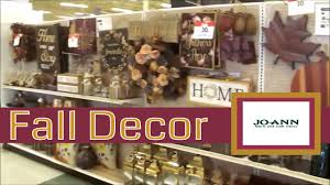 joann s fall decor shop with me narrated youtube joann s fall decor shop with me narrated
