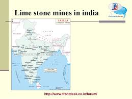 http   www frontdesk co in forum  Lime stone mines in india     SlideShare