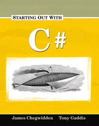 Starting Out with C#: James Chegwidden, Tarrant County College: Tony Gaddis, Haywood Community College: productFormatCode=P01 productCategory=2 - 1576761614