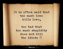 images?q=tbn:ANd9GcSIlsMa-h3eza4_H5s3bLWZDBsV6lcmxpw0Bk1TZalbYUMB5TZkyg - Too much love kills love - Love Talk